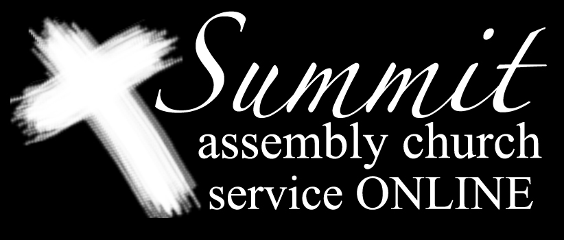 Summit Assembly's Service-03/29/20